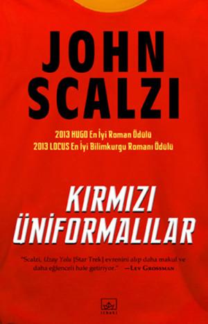 John Scalzi - Kırmızı Üniformalılar