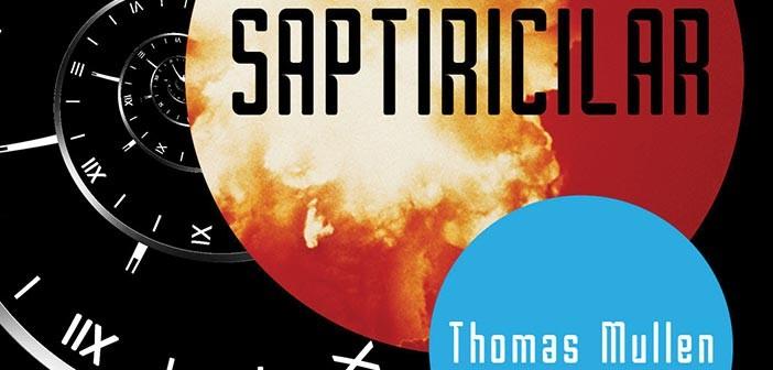 """Distopya Sevenler Yaşadı: """"Saptırıcılar"""" Çıktı!"""